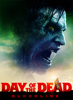 فيلم Day of the Dead Bloodline 2018 مترجم