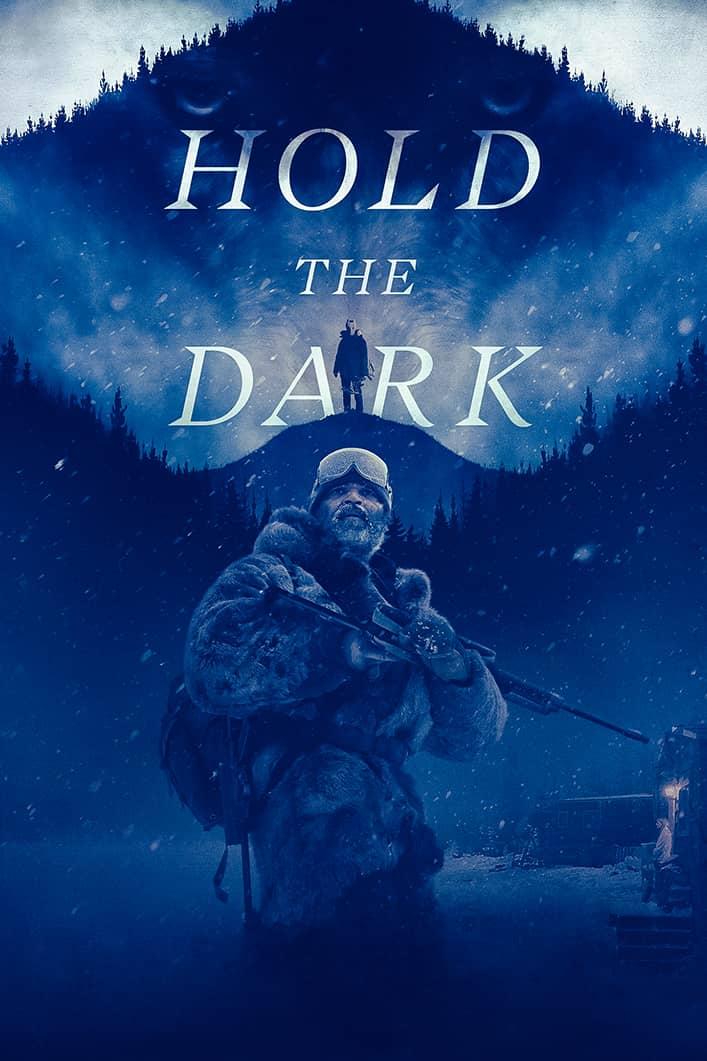 فيلم Hold the Dark 2018 مترجم