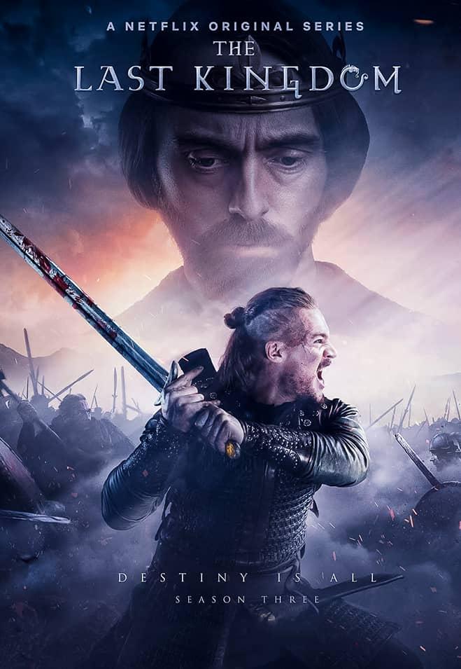 مسلسل The Last Kingdom الموسم الثالث الحلقة 3 الثالثة مترجمة