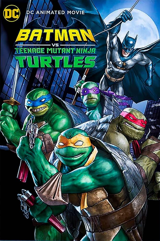 فيلم Batman vs. Teenage Mutant Ninja Turtles 2019 مترجم