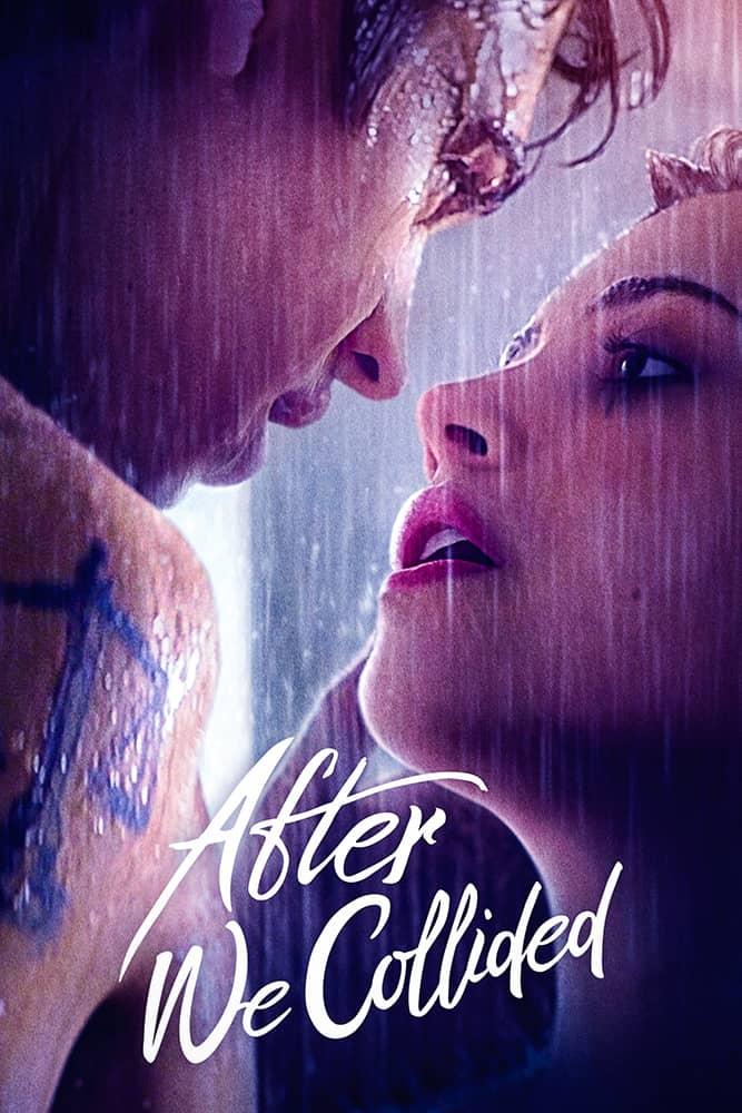 فيلم After We Collided 2020 مترجم