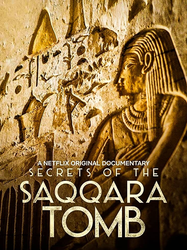 فيلم Secrets of the Saqqara Tomb 2020 مترجم