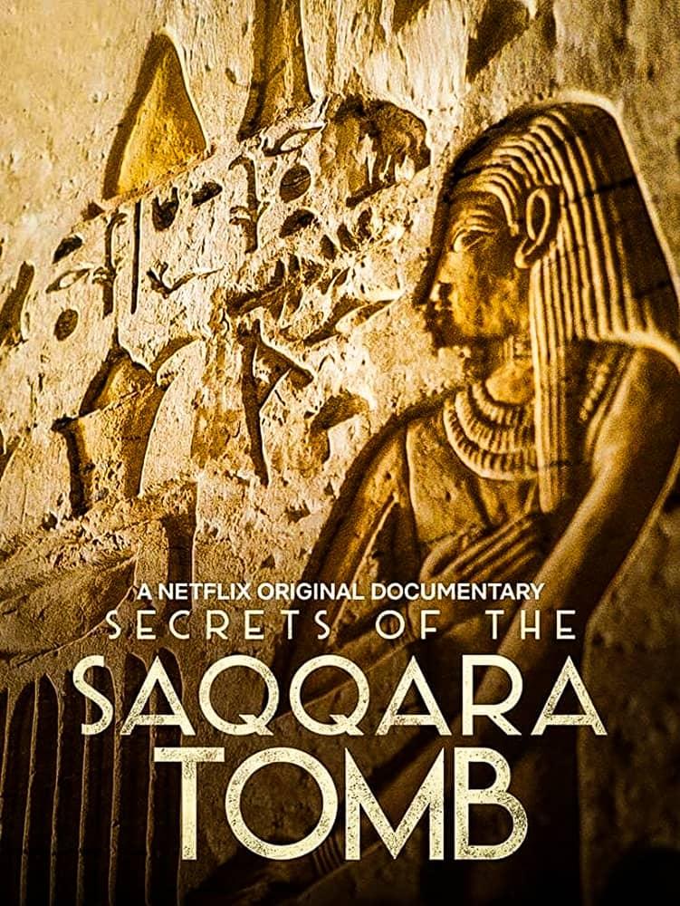 فيلم Secrets of the Saqqara Tomb 2020 مترجم