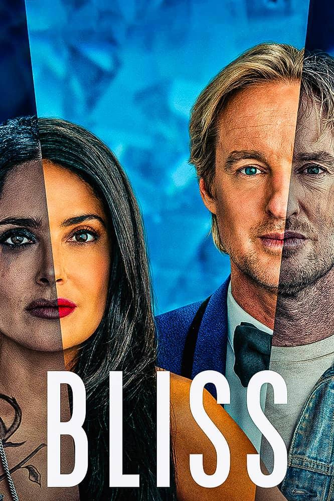 فيلم Bliss 2021 مترجم