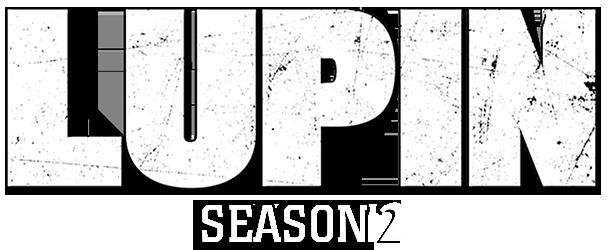 مسلسل Lupin الموسم الثاني الحلقة 5 الخامسة والاخيرة مترجمة