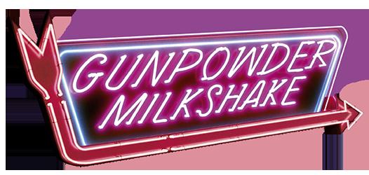 فيلم Gunpowder Milkshake 2021 مترجم