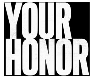 مسلسل Your Honor مترجم