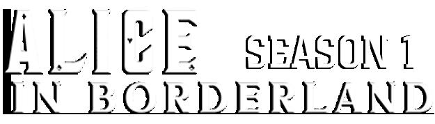 مسلسل Alice in Borderland الموسم الاول مترجم