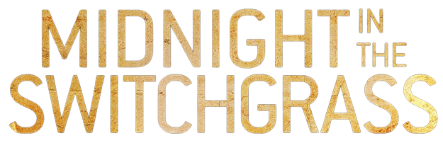 فيلم Midnight in the Switchgrass 2021 مترجم