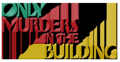 مسلسل Only Murders in the Building ج1 مترجم
